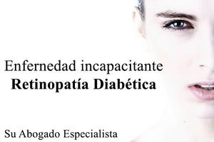 Abogados Especialistas en Incapacidad laboral retinopati diabetica