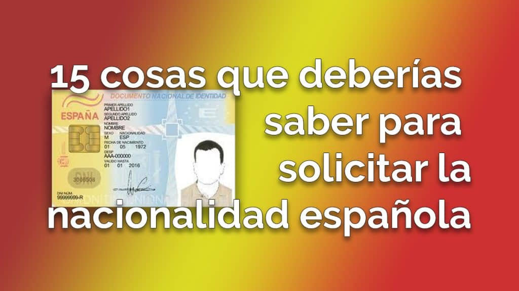 15 cosas sobre la nacionalidad española